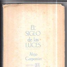 Libros de segunda mano: EL SIGLO DE LAS LUCES. ALEJO CARPENTIER. EDICIONES REVOLUCIÓN. LA HABANA, 1965. 2ª EDICIÓN.. Lote 76451083