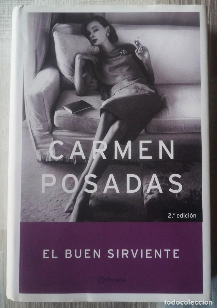 EL BUEN SIRVIENTE. DE CARMEN POSADAS (Libros de Segunda Mano (posteriores a 1936) - Literatura - Narrativa - Otros)