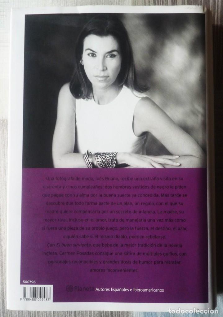 Libros de segunda mano: EL BUEN SIRVIENTE. DE CARMEN POSADAS - Foto 2 - 76456571
