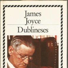 Libros de segunda mano: JAMES JOYCE. DUBLINESES. CIRCULO DE LECTORES. BIBLIOTECA PLATA. Lote 109053020