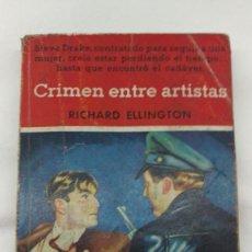 Libros de segunda mano: CRIMEN ENTRE ARTISTAS, RICHARD ELLINGTON, . Lote 76646547