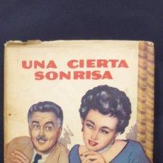 Libros de segunda mano: UNA CIERTA SONRISA - DE FRANCOISE SAGAN - AÑO 1956. Lote 76796991