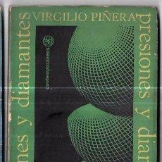 Libros de segunda mano: PRESIONES Y DIAMANTES. VIRGILIO PIÑERA. EDICIONES UNION. 1967. LA HABANA, CUBA. RUSTICA. 1º EDICION. Lote 76930145