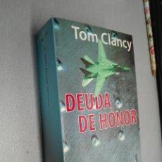 Libros de segunda mano: DEUDA DE HONOR / TOM CLANCY / PLANETA BOOKET 1ª EDICIÓN 1997. Lote 77137749
