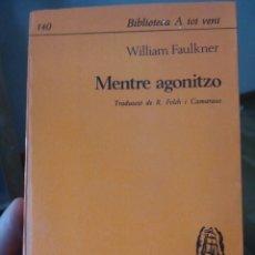 Libros de segunda mano: MENTRE AGONITZO. Lote 77308375
