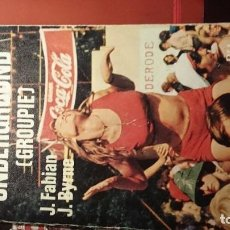 Livres d'occasion: LOS PROFETAS DEL UNDERGROUND - FABIAN BYRNE, (1976, ED.CARALT 1ª ED.). Lote 77348809