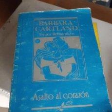 Libri di seconda mano: LIBRO BARBARA CARTLAND ASALTO AL CORAZÓN 1991 ED. HARLEQUIN L-13851. Lote 77434673