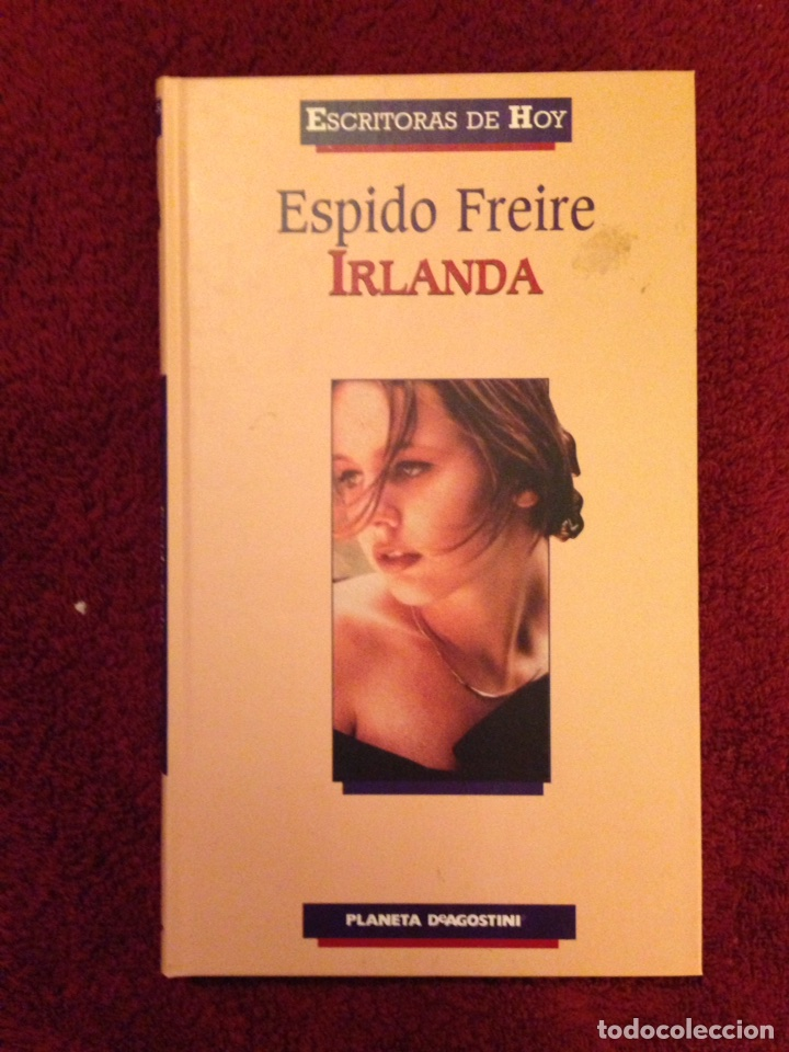 ESPIDO FREIRE.- IRLANDA (Libros de Segunda Mano (posteriores a 1936) - Literatura - Narrativa - Otros)