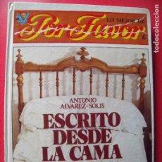 Libros de segunda mano: ANTONIO ALVAREZ-SOLIS.-ESCRITO DESDE LA CAMA.-PUNCH EDICIONES S.A.-AÑO 1975.. Lote 77484809