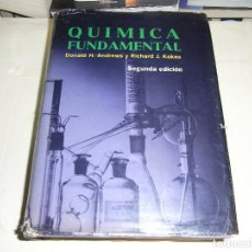 Libros de segunda mano: DONALD H.ANDREWS, QUIMICA FUNDAMENTAL, 2 ED. ED.LIMUSA,1968. Lote 77542441