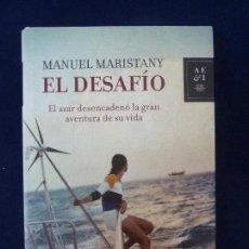 Libros de segunda mano: MANUEL MARISTANY. EL DESAFÍO.. Lote 77820709