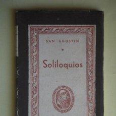Libros de segunda mano: SOLILOQUIOS - SAN AGUSTIN - COLECCION CISNEROS Nº 57, 1944. 1ª EDICION (BUEN ESTADO). Lote 78292301