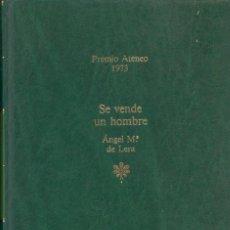 Libros de segunda mano: SE VENDE UN HOMBRE - ÁNGEL Mª DE LERA. Lote 78301069