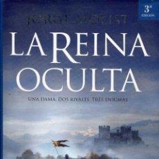 Libros de segunda mano: LA REINA OCULTA --JORGE MOLIST. Lote 78605665