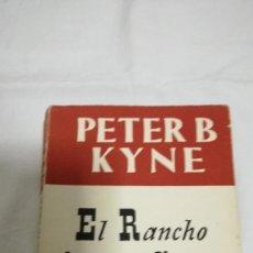 Libros de segunda mano: EL RANCHO ARROYO CHICO, PETER B. KYNE. Lote 78689745