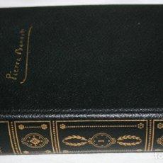 Libros de segunda mano: NOVELAS, PIERRE BENOIT, TOMO I, EDITORIAL PLANETA 1958, LIBRO ANTIGUO. Lote 79068249