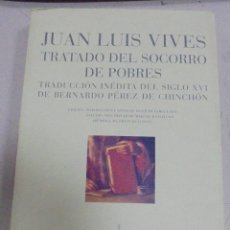 Libros de segunda mano: TRATADO DEL SOCORRO DE POBRES. JUAN LUIS VIVES. COLECCION HUMANIORA. EDITORIAL PRE-TEXTOS. 2006. Lote 79230717
