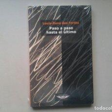Libros de segunda mano: LOUIS RENÉ DES FORÊTS. PASO A PASO HASTA EL ÚLTIMO. 1ª EDICIÓN. CUENCO DE PLATA. OULIPO. PRECINTADO.. Lote 79541001