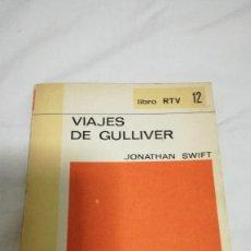 Libros de segunda mano: VIAJES DE GULLIVER, JONATHAN SWIFT. Lote 79577677