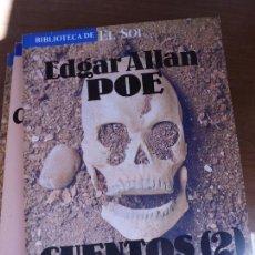 Libros de segunda mano: LIBRO CUENTOS 2 EDGAR ALLAN POE BIBLIOTECA EL SOL 24 1991 ED. ANAYA L-1405-273. Lote 97370935
