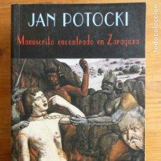 Libros de segunda mano: EL MANUSCRITO ENCONTRADO EN ZARAGOZA. JAN POTOCKI. VALDEMAR. 2004 986PP. Lote 79943513