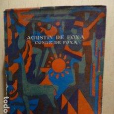Libros de segunda mano: AGUSTIN DE FOXA -CONDE DE FOXA- POR LA OTRA ORILLA -. Lote 80064929
