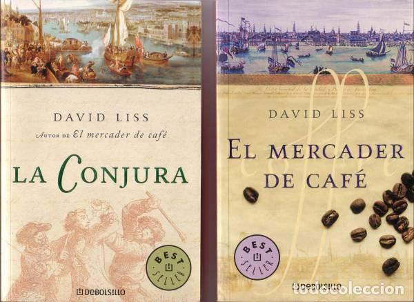 DAVID LISS: EL MERCADER DE CAFÉ / LA CONJURA. 2 NOVELAS (Libros de Segunda Mano (posteriores a 1936) - Literatura - Narrativa - Otros)