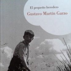 Libros de segunda mano: EL PEQUEÑO HEREDERO/GUSTAVO MARTÍN GARZO - LUMEN. Lote 80346013