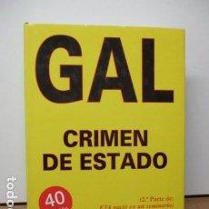 Libros de segunda mano: GAL CRIMEN DE ESTADO - ALVARO BAEZA L.. Lote 220657052