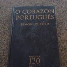 Libros de segunda mano: O CORAZON PORTUGUES -- RAMON LOUREIRO -- BIBLIOTECA GALEGA - 2002 --. Lote 81296588