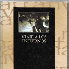 Libros de segunda mano: VIAJE A LOS INFIERNOS - MONTSERRAT TAPIAS - 1º PREMIO ARBOL DE LA VIDA DE NARRATIVA 2004 - GRAFITE . Lote 81590448