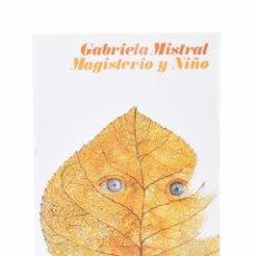Libros de segunda mano: MAGISTERIO Y NIÑO - MISTRAL, GABRIELA. Lote 81880184