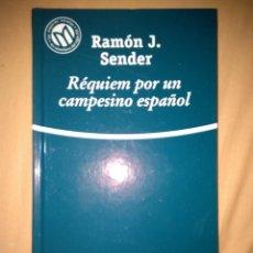 Libros de segunda mano: REQUIEM POR UN CAMPESINO ESPÑAOL RAMON J SENDER . Lote 81941852