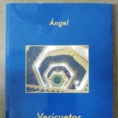 Libros de segunda mano: VERICUETOS (ANGEL) - EDICIONES IRREVERENTES. Lote 82139152