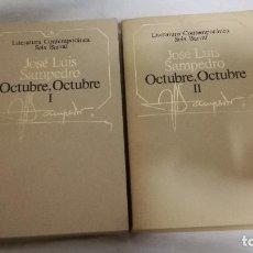 Libros de segunda mano: 36-OCTUBRE OCTUBRE, JOSE LUIS SAMPEDRO, 2 TOMOS,. Lote 82229704