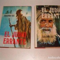 Libros de segunda mano: EUGENIO SUE. EL JUDÍO ERRANTE. DOS TOMOS. RMT79749.. Lote 82607864