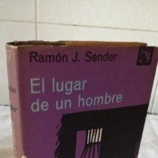 Libros de segunda mano: 43-EL LUGAR DE UN HOMBRE, RAMON J. SENDER, 1968. Lote 82794832