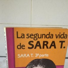 Libros de segunda mano: 14-LA SEGUNDA VIDA DE SARA T. , 3º PARTE, ROBERT ROSE, 1983. Lote 82981448