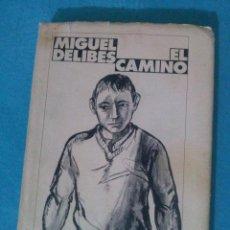 Libros de segunda mano: MIGUEL DELIBES... EL CAMINO__1985. Lote 83069084