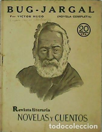 BUG - JARGAL . (NOVELA COMPLETA) - VÍCTOR HUGO.- (Libros de Segunda Mano (posteriores a 1936) - Literatura - Narrativa - Otros)