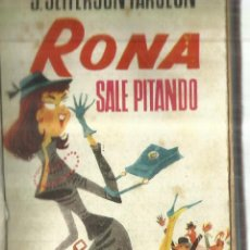 Libros de segunda mano: RONA SALE PITANDO. J JEFFERSON FARJEON. EDICIONES GP. BARCELONA. 1959. Lote 83370624