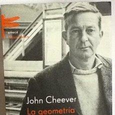 Libros de segunda mano: LA GEOMETRÍA DEL AMOR. JOHN CHEEVER. 1ª EDICIÓN EMECÉ- LINGUA FRANCA.. Lote 83480056