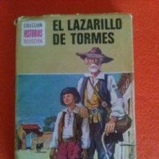 Libros de segunda mano: EL LAZARILLO DE TORMES - BRUGUERA * HISTORIAS SELECCIÓN *. Lote 83615144