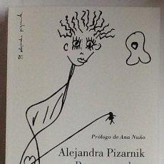 Libros de segunda mano: PROSA COMPLETA. ALEJANDRA PIZARNIK. LUMEN . NUEVO. Lote 140593118