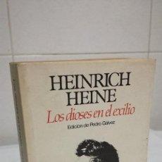 Libros de segunda mano: 52-LOS DIOSES EN EL EXILIO, HEINRICH HEINE, 1983. Lote 83768780