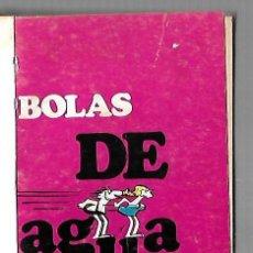 Libros de segunda mano: BOLAS DE AGUA. EDAD DE PIEDRA. JOHNNY HART. 1972. BURU LAN EDICIONES. Lote 83990640