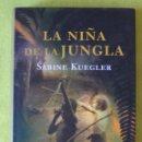Libros de segunda mano: LA NIÑA DE LA JUNGLA _ SABINE KUEGLEN. Lote 84179712