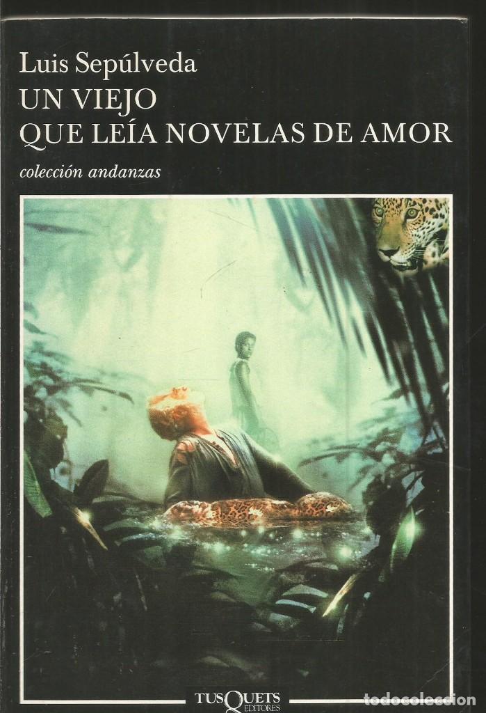 Luis sepulveda un viejo que leia novelas de am comprar en todocoleccion 84202240 - Libreria segunda mano online ...