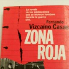 Libros de segunda mano: ZONA ROJA, DE FERNANDO VIZCAÍNO CASAS.. Lote 84494680