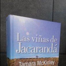Libros de segunda mano: LAS VIÑAS DE JACARANDA. TAMARA MCKINLEY. EL ANDEN GRAN VIA EXPRESS 2008 1ª EDICION DE ESTA COLECCION. Lote 84595784